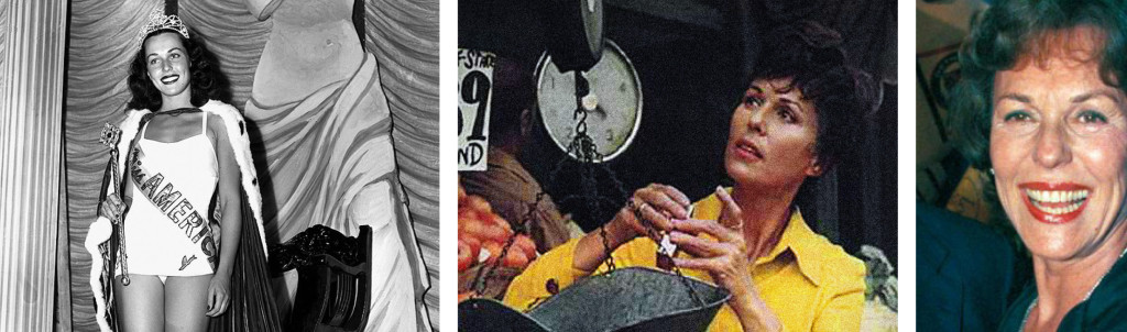 LEFT: Bess Myerson as Miss America   Photo: LATimes.com CENTER: As a consumer advocate   Photo: Life Magazine, 1971 RIGHT: In her later years   Photo: USAToday.com