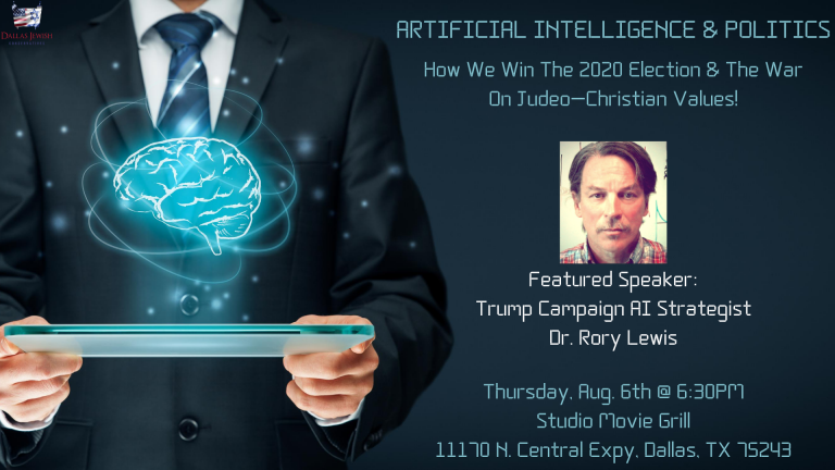 Artificial Intelligence & Politics: How We Win The 2020 Election & The War on Judeo-Christian Values